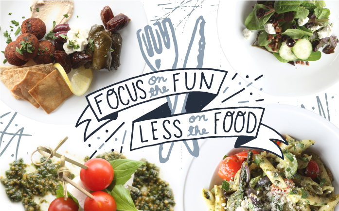 Focus on the Fun, Less on the Food