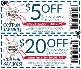 Two coupons good for $20 off $100 and $5 off $50 at Honest Weight, good 6-28 through 7-4-2019
