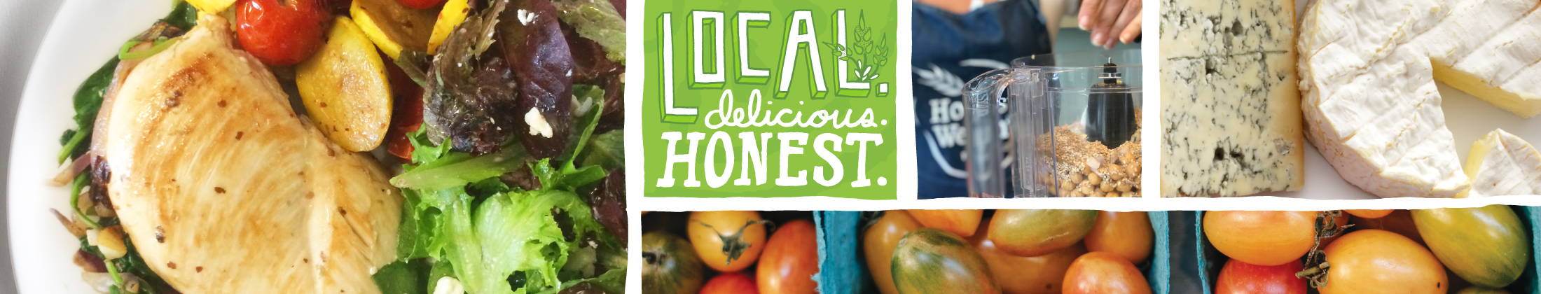 "collage of photos from Honest Weight and the illustrated words, ""Local, delicious, Honest"""