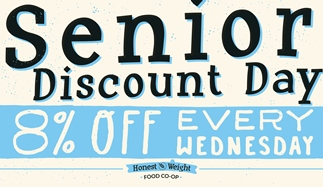 Every Wednesday is our Senior Citizen Discount day.